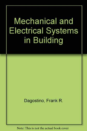 9780879095116: Mechanical and electrical systems in construction and architecture