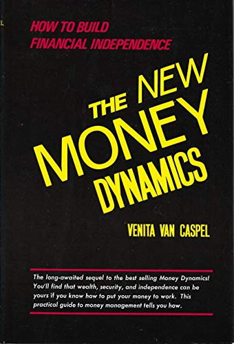 The New Money Dynamics: Vancaspel, Venita