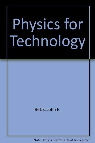 Physics for Technology: John E. Betts