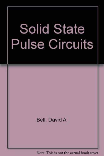 9780879097776: Solid State Pulse Circuits