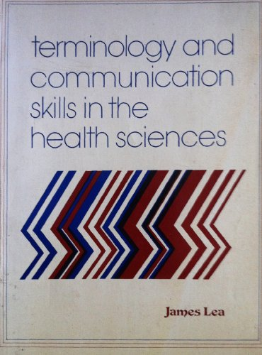 9780879098216: Terminology and Communication Skills in the Health Sciences