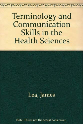 9780879098223: Terminology and Communication Skills in the Health Sciences