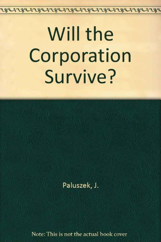 9780879098933: Will the Corporation Survive?