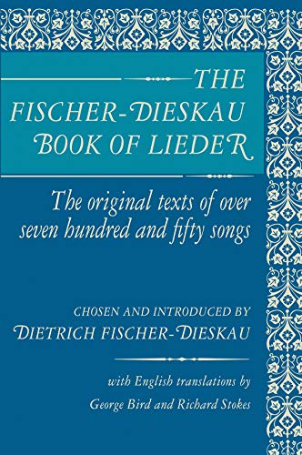 9780879100049: The Fischer-Dieskau Book of Lieder: The Original Texts of Over Seven Hundred and Fifty Songs