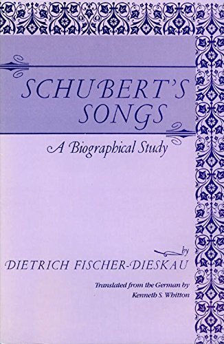 9780879100056: Schubert's Songs: A Biographical Study