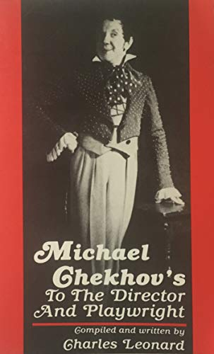 9780879100186: Michael Chekhov's To the Director and Playwright