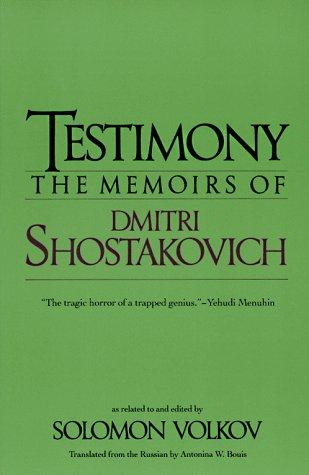 9780879100216: Testimony: The Memoirs of Dmitri Shostakovich