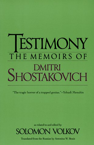 9780879100216: Testimony: The Memoirs of Dmitri Shostakovich