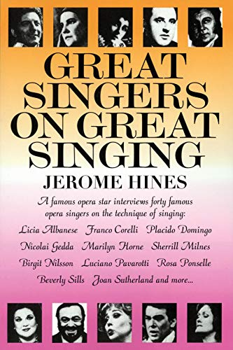 9780879100254: Great Singers on Great Singing: A Famous Opera Star Interviews 40 Famous Opera Singers on the Technique of Singing