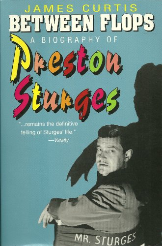 9780879100278: Between Flops: Biography of Preston Sturges