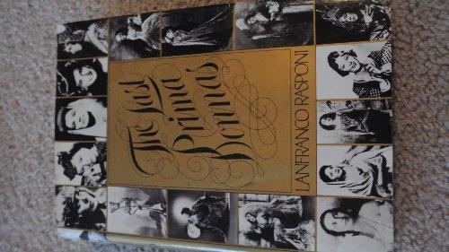 9780879100407: The Last Prima Donnas