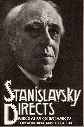 Stanislavsky Directs: Gorchakov, Nikola-I Mikha-Ilovich