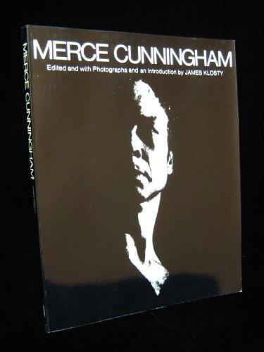 Merce Cunningham: Cunningham, Merce & James Klosty