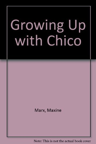 9780879100599: Growing Up with Chico