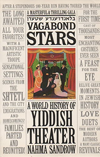 9780879100605: Vagabond Stars: A World History of Yiddish Theater