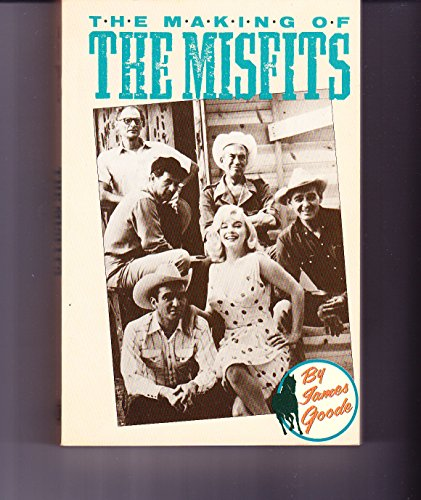 9780879100650: The Making of the Misfits