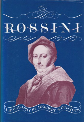 9780879100711: Rossini - A Biography