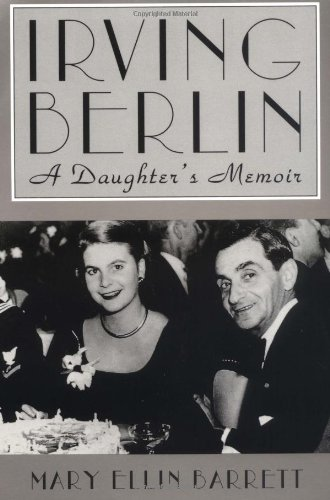 9780879100780: Irving Berlin: A Daughter's Memoir