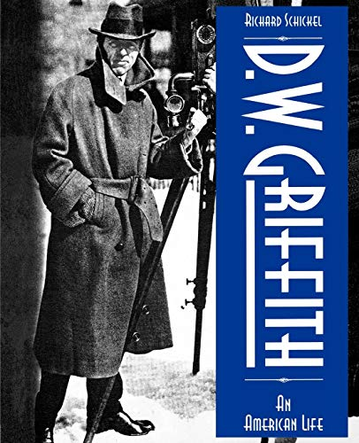 9780879100803: D.W. Griffith: An American Life