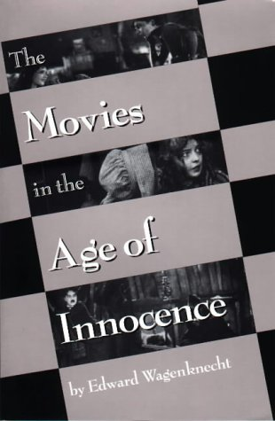 9780879100988: The Movies in the Age of Innocence