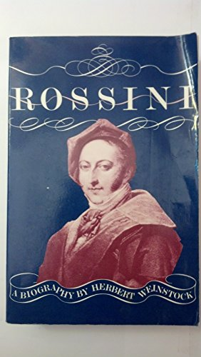 9780879101022: Rossini: A Biography