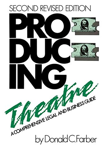 9780879101039: Producing Theatre: A Comprehensive Legal and Business Guide - Second Edition