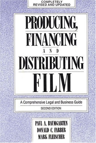 9780879101084: Producing, Financing and Distributing Film
