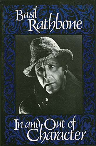 In and Out of Character: Basil Rathbone