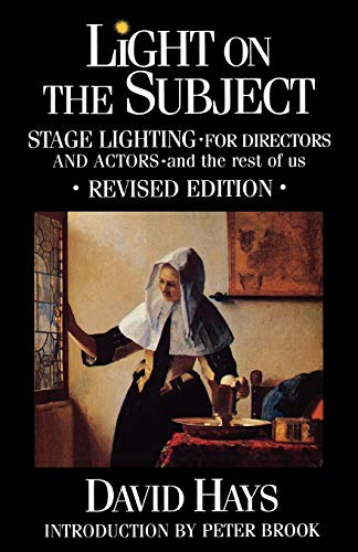 9780879101268: Light on the Subject: Stage Lighting for Directors and Actors - And the Rest of Us