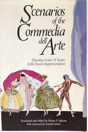 9780879101336: Scenarios of the Commedia Dell'Arte: Flaminio Scala's Il Teatro Delle Favole Rappresentative (English and Italian Edition)