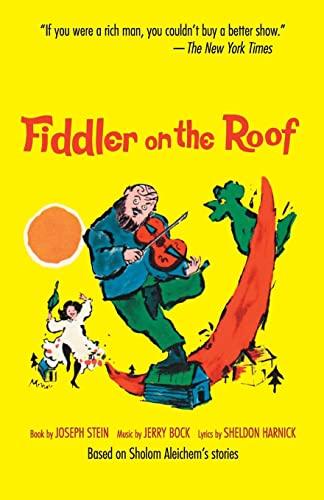 9780879101367: Fiddler on the Roof: Based on Sholom Aleichem's Stories