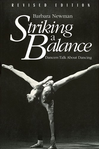 9780879101541: Striking a Balance: Dancers Talk About Dancing - Revised Edition