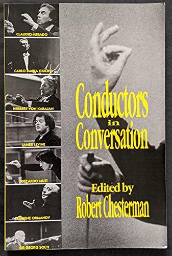 9780879101565: Conductors in Conversation: Herbert Von Karajan, Sir Georg Solti, Carlo Maria Giulini, Claudio Abbado, Eugene Ormandy, Riccardo Muti, James Levine