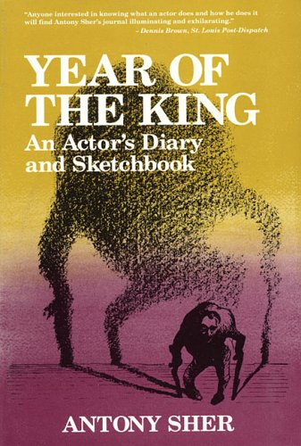 9780879101657: Year of the King: An Actor's Diary and Sketchbook
