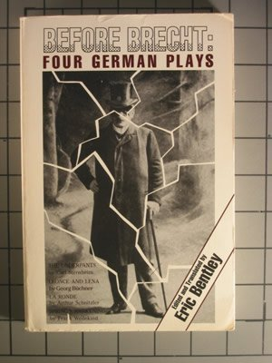 9780879102296: Before Brecht: Four German Plays (Eric Bentley's Dramatic Repertoire, Vol 1)