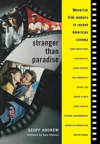 9780879102777: Stranger Than Paradise: Maverick Film-Makers in Recent American Cinema