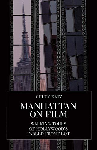 9780879102838: Manhattan on Film: Walking Tours of Hollywood's Fabled Front Lot