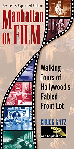 9780879103194: Manhattan on Film Updated Edition : Walking Tours of Hollywood's Fabled Front Lot