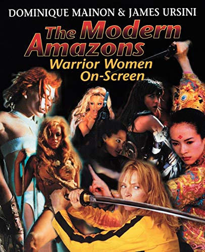 The Modern Amazons: Warrior Women On-Screen