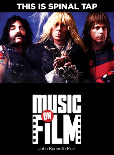 This Is Spinal Tap: Music on Film Series