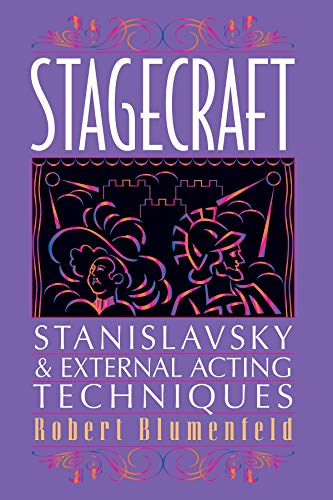 Stagecraft: Stanislavsky and External Acting Techniques