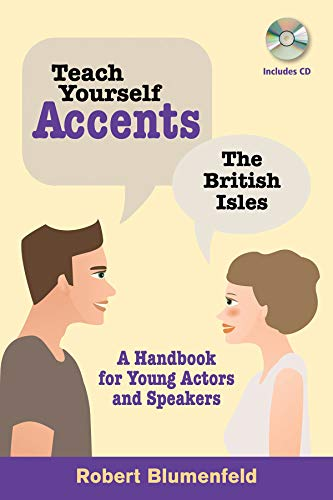 9780879108076: Teach Yourself Accents - the British Isles: A Handbook for Young Actors and Speakers