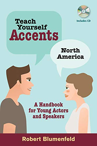 9780879108083: Teach Yourself Accents - North America: A Handbook for Young Actors and Speakers