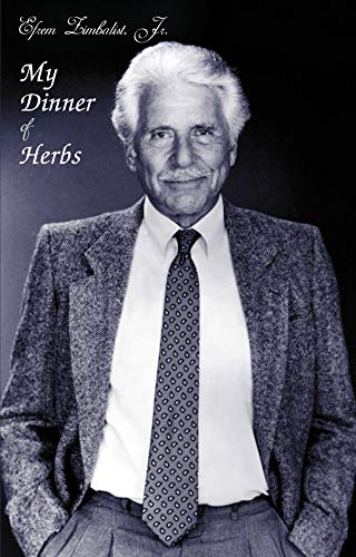 My Dinner of Herbs: Jr., Efrem Zimbalist