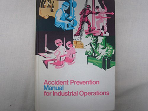 9780879120245: Accident Prevention Manual for Industrial Operations