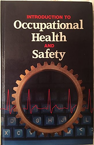 9780879121334: Introduction to occupational health and safety