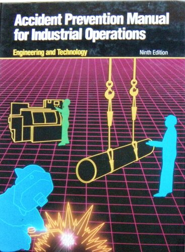 Accident Prevention Manual for Industrial Operations Vol.: Nalt Safety Cnc
