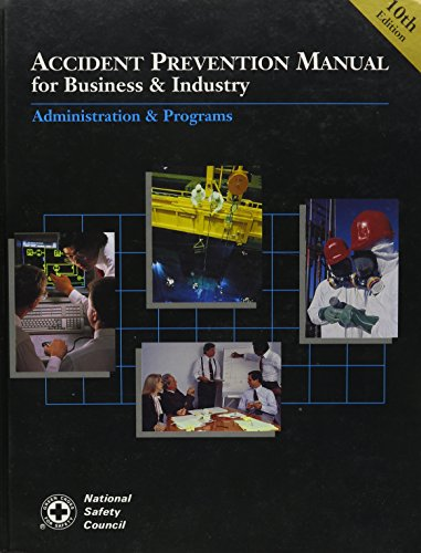 Accident Prevention Manual for Business and Industry: Patricia M. Laing