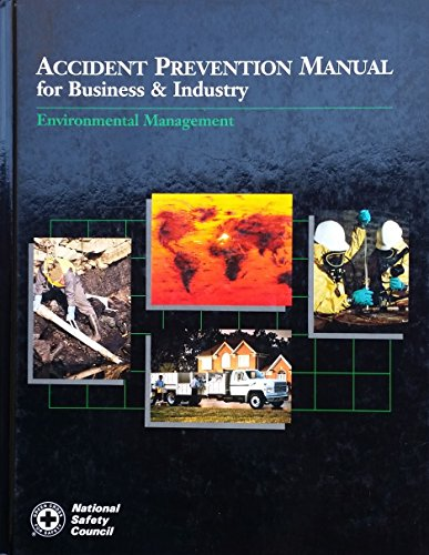 9780879121709: Accident Prevention Manual for Business & Industry: Environmental Management (Occupational Safety and Health Series)