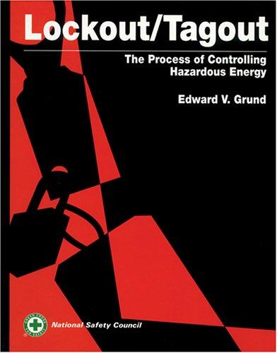 9780879121891: Lockout/Tagout: The Process of Controlling Hazardous Energy